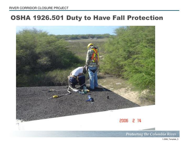 OSHA 1926.501 Duty to Have Fall Protection