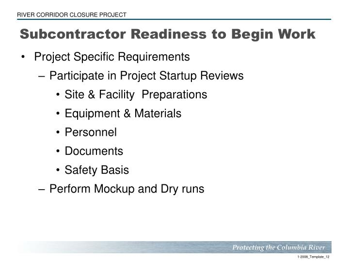 Subcontractor Readiness to Begin Work