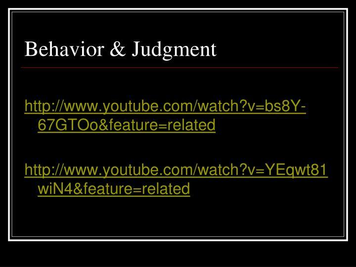 Behavior & Judgment