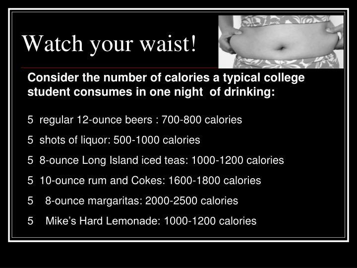 Watch your waist!