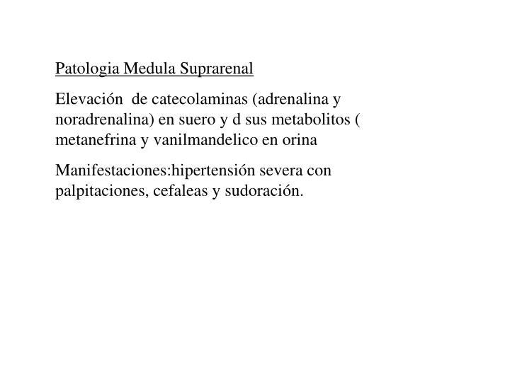 Patologia Medula Suprarenal