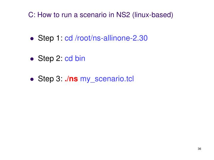 C: How to run a scenario in NS2 (linux-based)