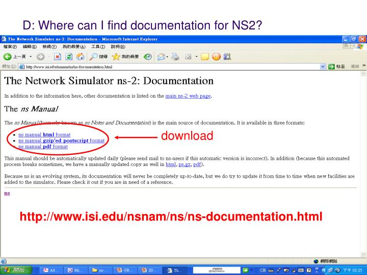 D: Where can I find documentation for NS2?
