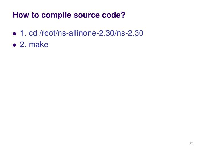 How to compile source code?