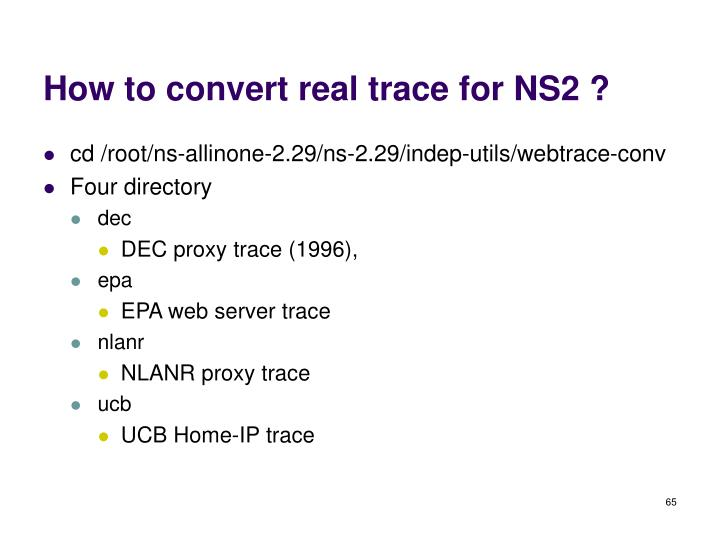 How to convert real trace for NS2 ?