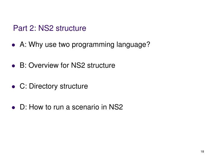 Part 2: NS2 structure