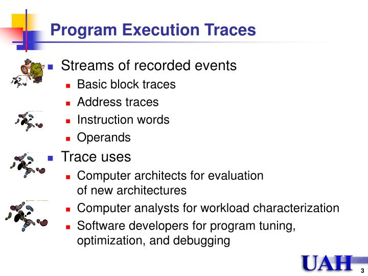 Program Execution Traces