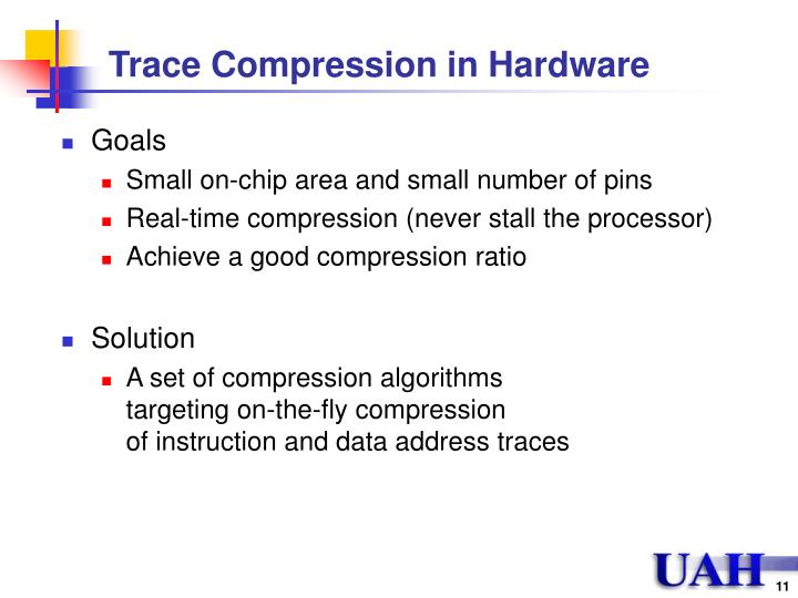 Trace Compression in Hardware