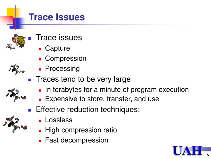 Trace Issues