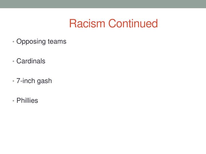 Racism Continued