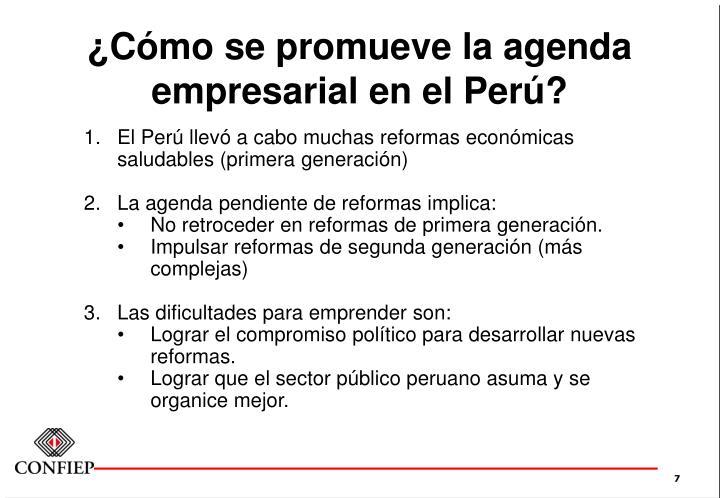 ¿Cómo se promueve la agenda empresarial en el Perú?