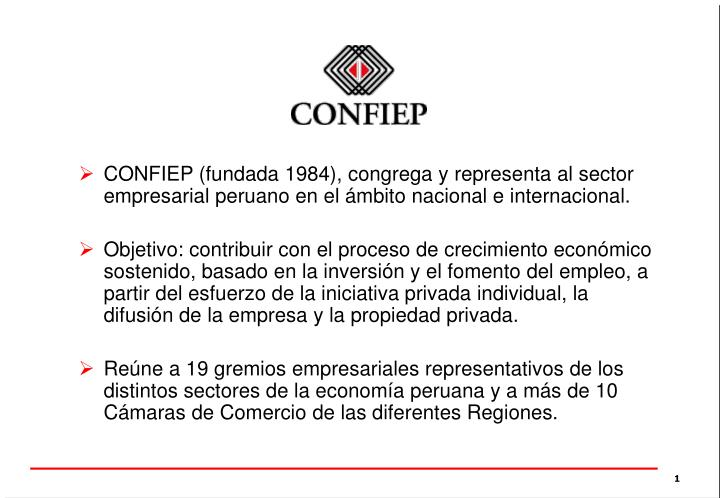 CONFIEP (fundada 1984), congrega y