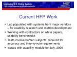 current hfp work
