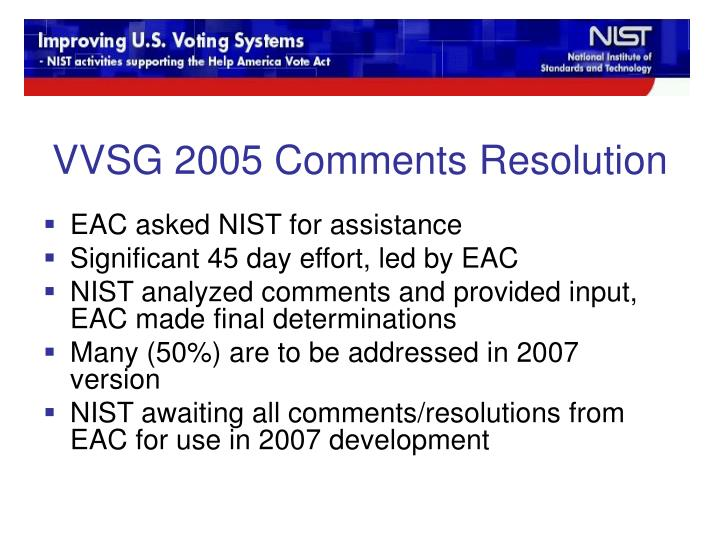 VVSG 2005 Comments Resolution