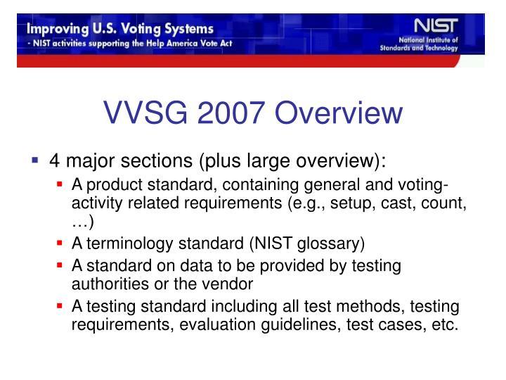 VVSG 2007 Overview