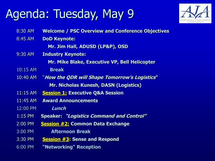 Agenda: Tuesday, May 9