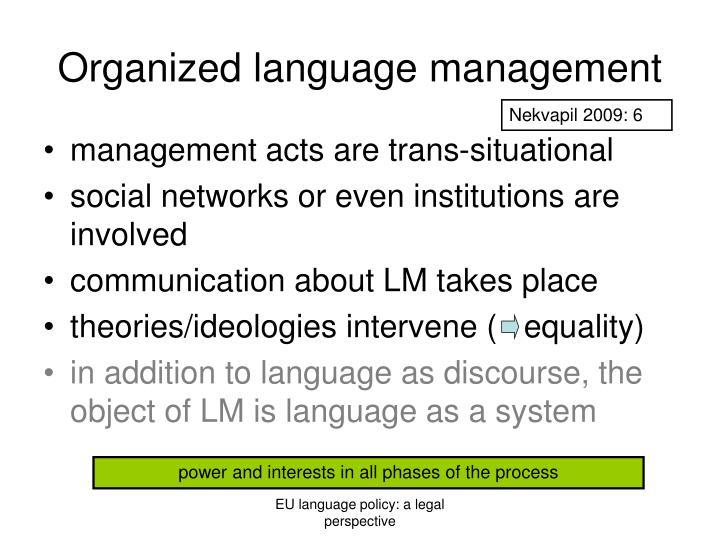 Organized language management