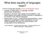 what does equality of languages mean
