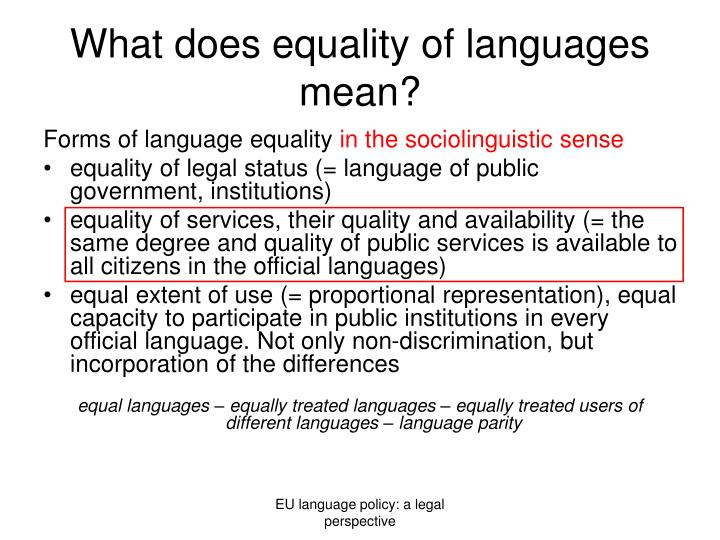 What does equality of languages mean?
