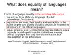 what does equality of languages mean1