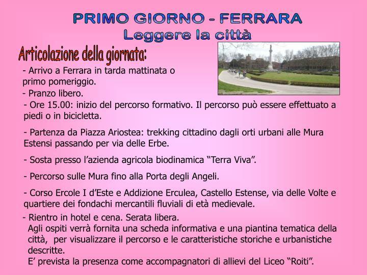 PRIMO GIORNO - FERRARA