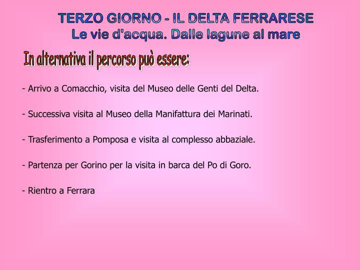 TERZO GIORNO - IL DELTA FERRARESE