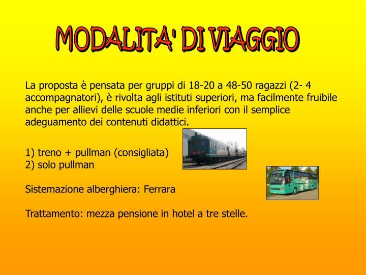MODALITA' DI VIAGGIO