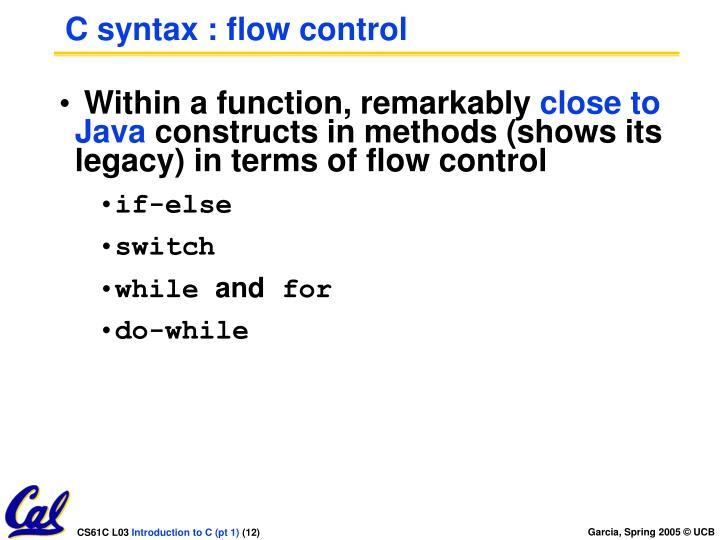 C syntax : flow control