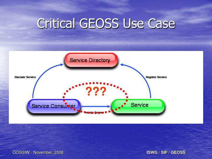 Critical GEOSS Use Case