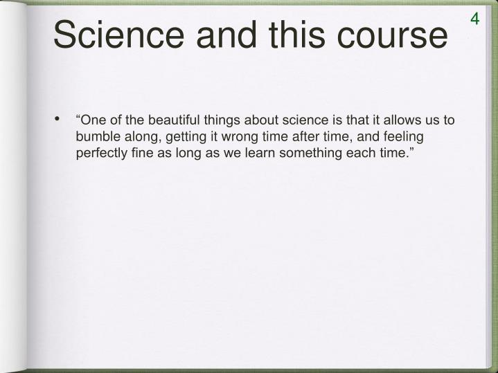 Science and this course