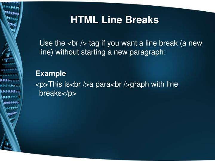 HTML Line Breaks