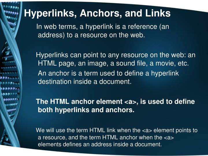 Hyperlinks, Anchors, and Links