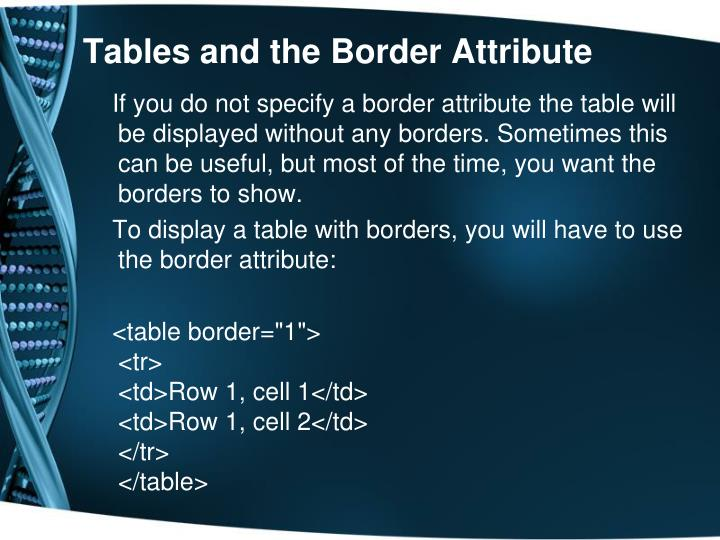 Tables and the Border Attribute