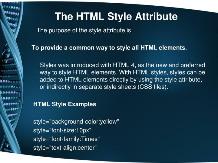 The HTML Style Attribute