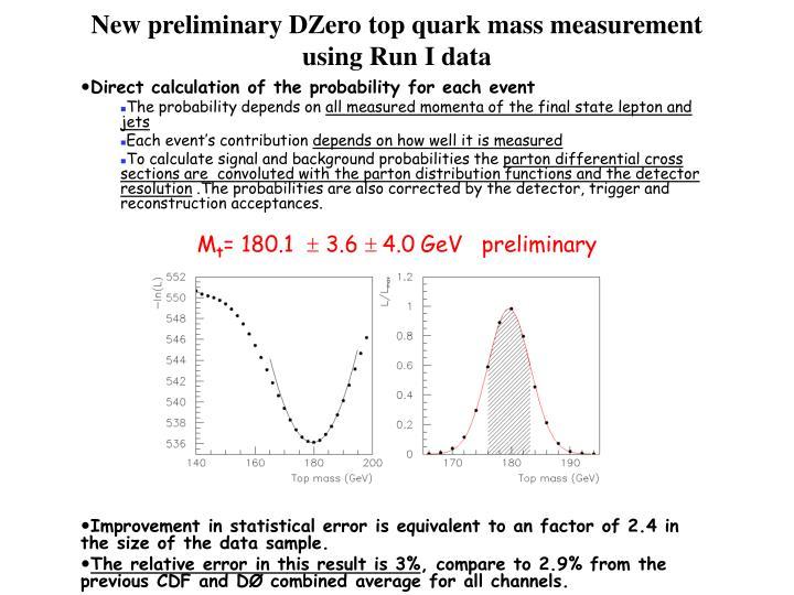 New preliminary DZero top quark mass measurement using Run I data