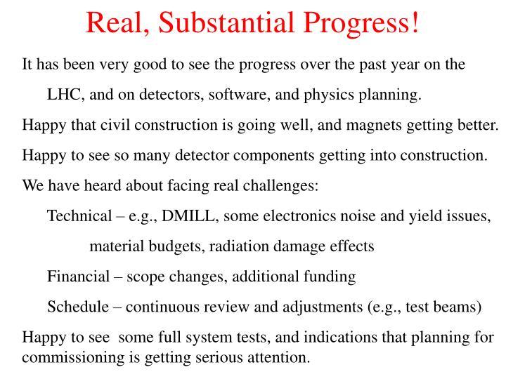 Real, Substantial Progress!