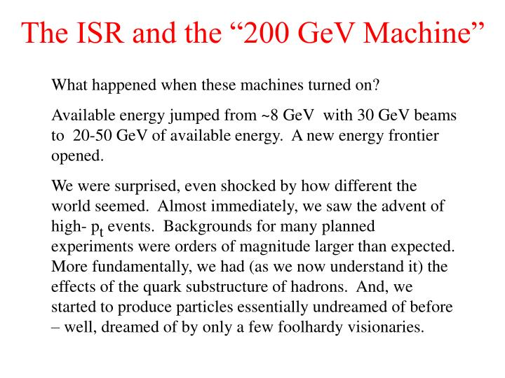 "The ISR and the ""200 GeV Machine"""