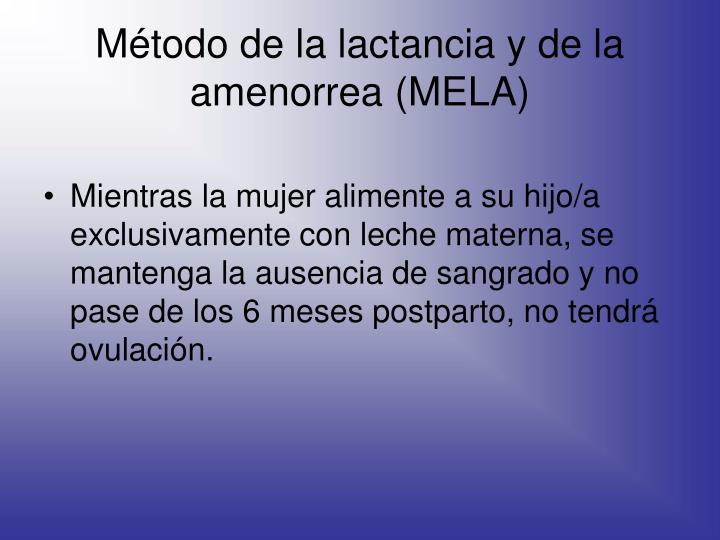 Método de la lactancia y de la amenorrea (MELA)