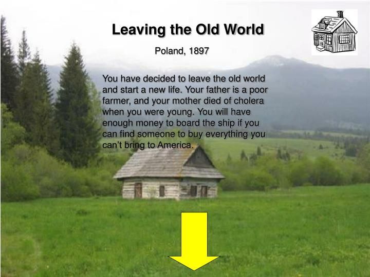 Leaving the Old World