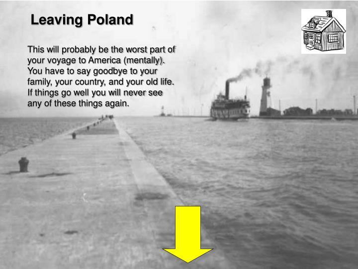 Leaving Poland