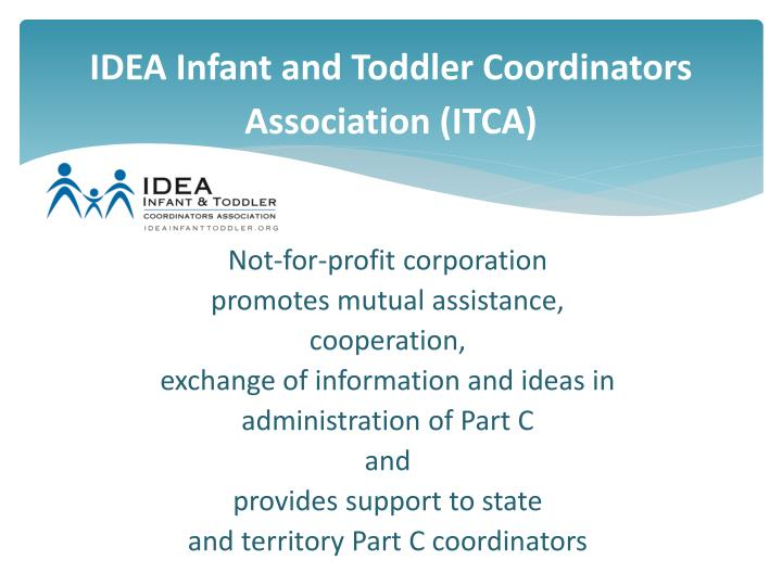 Idea infant and toddler coordinators association itca