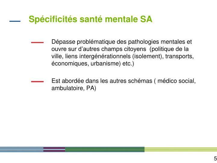 Spécificités santé mentale SA