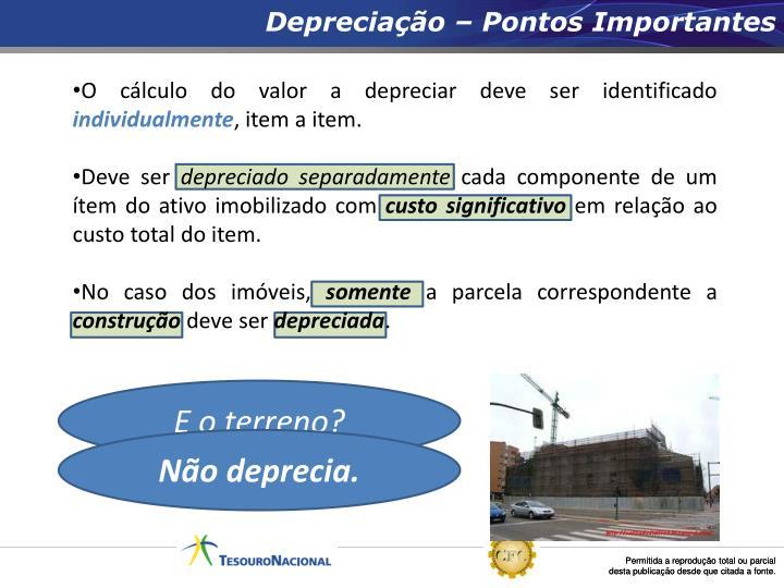 Depreciação – Pontos Importantes