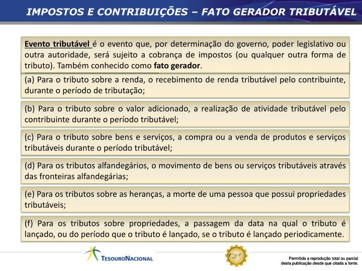 IMPOSTOS E CONTRIBUIÇÕES – FATO GERADOR TRIBUTÁVEL