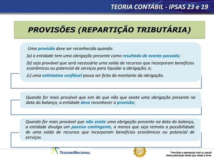TEORIA CONTÁBIL - IPSAS 23 e 19