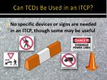 can tcds be used in an itcp