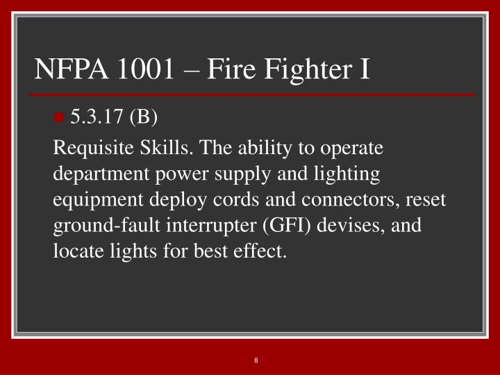 NFPA 1001 – Fire Fighter I