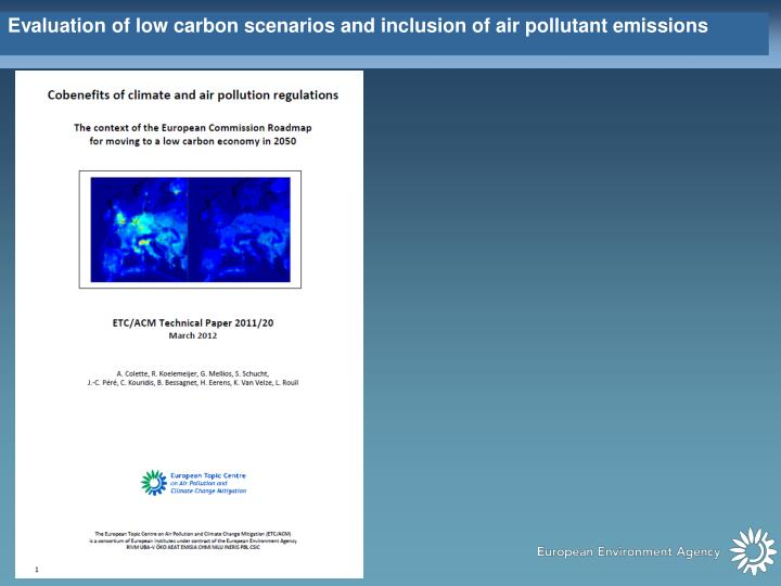 Evaluation of low carbon scenarios and inclusion of air pollutant emissions
