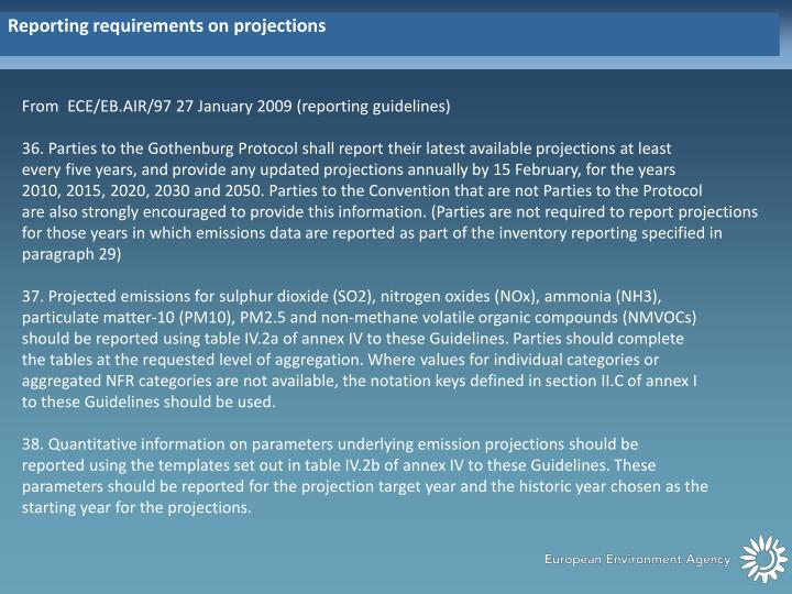 Reporting requirements on projections