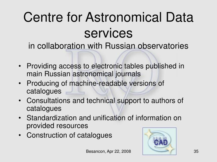 Centre for Astronomical Data services